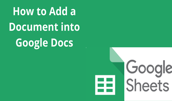 Read more about the article How to Add a Document into Google Docs