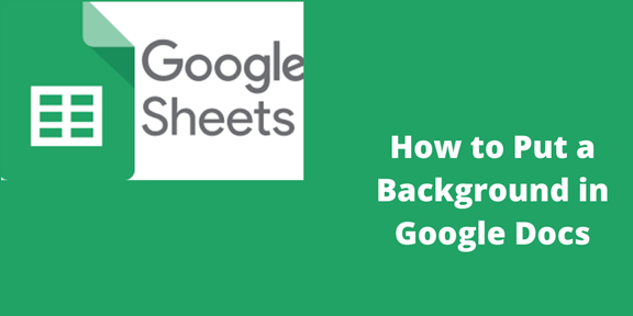 You are currently viewing How to Put a Background in Google Docs