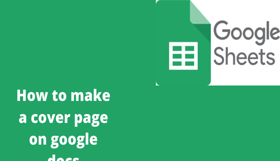Read more about the article How to make a cover page on google docs