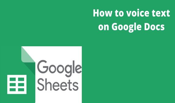 You are currently viewing How to voice text on Google Docs